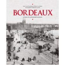 Bordeaux à travers la carte postale ancienne - La Boutique Geneanet