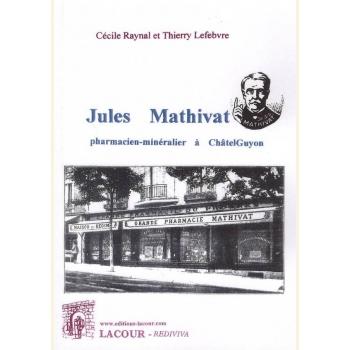 Jules Mathivat - Parmacien-minéralier à Châtel-Guyon