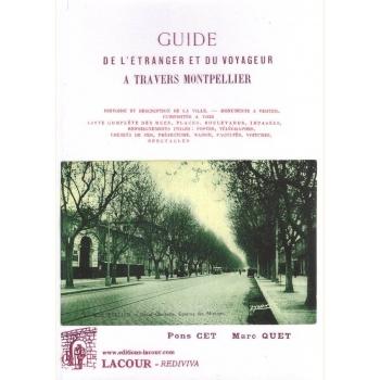 Guide de l'étranger et du voyageur à travers Montpellier