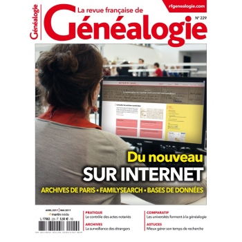 N°229 - Avril Mai 2017 - Revue française de Généalogie