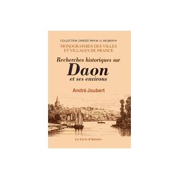 Recherches historiques sur Daon et ses environs
