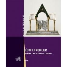 Décor et mobilier - Cathédrale Notre-Dame de Chartres