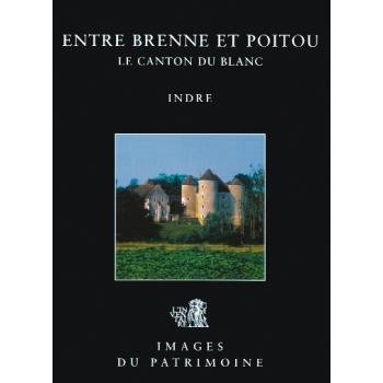 Entre Brenne et Poitou, le canton du Blanc