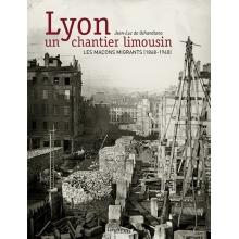Lyon - Un chantier limousin - Nouvelle édition