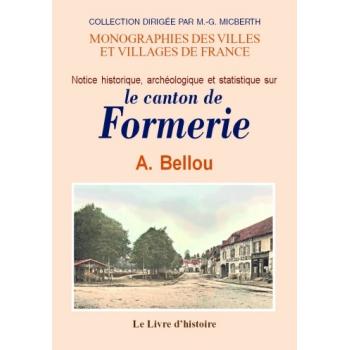 Notice historique, archéologique et statistique sur le canton de Formerie