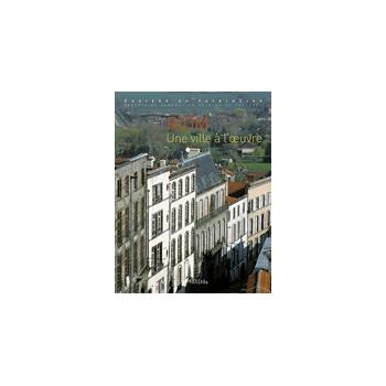Riom - Une ville à l'œuvre