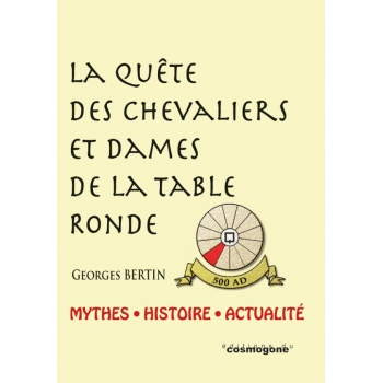 La qu te des chevaliers et dames de la table ronde la - Histoire des chevaliers de la table ronde ...