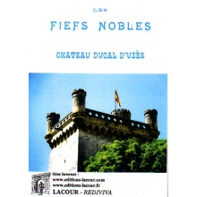 Les fiefs nobles du château ducal d'Uzès