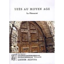 Uzès au Moyen Age - La Féodalité