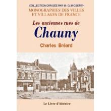 Chauny (les anciennes rues de)