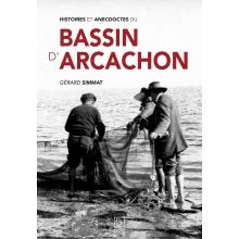 Histoires et anecdotes du Bassin d'Arcachon