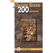 La Grande Guerre en 200 questions