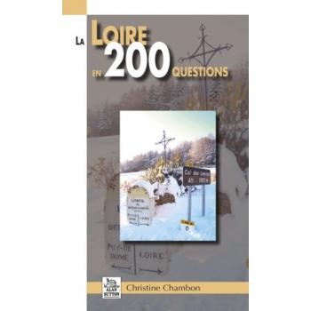 La Loire en 200 questions