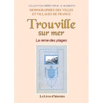 Trouville-sur-Mer - La reine des plages
