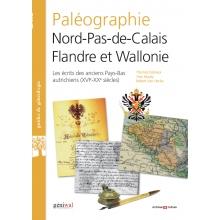 La paléographie Nord-Pas-de-Calais, Flandre et Wallonie