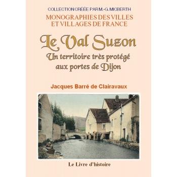 Le Val Suzon - Un territoire très protégé aux portes de Dijon
