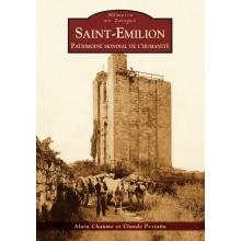 Saint-Emilion - Patrimoine mondial de l'humanité