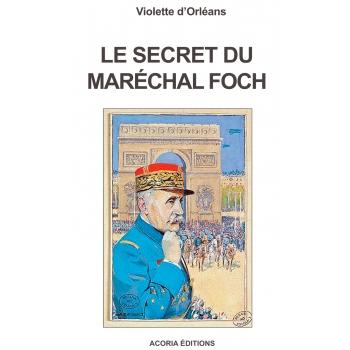 Le secret du Maréchal Foch