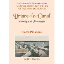 Briare-le-Canal - Historique et pittoresque