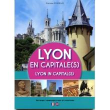 Lyon en capitale(s) - Lyon in capitals(s)
