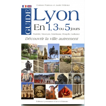 Guide de Lyon en 1, 3 ou 5 jours