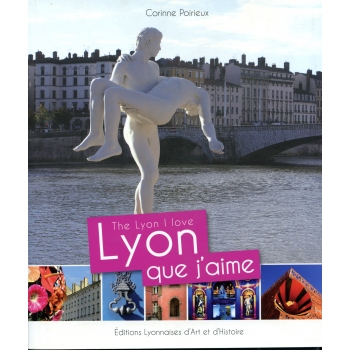 Lyon que j'aime - The Lyon I love