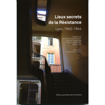 Lieux secrets de la Résistance