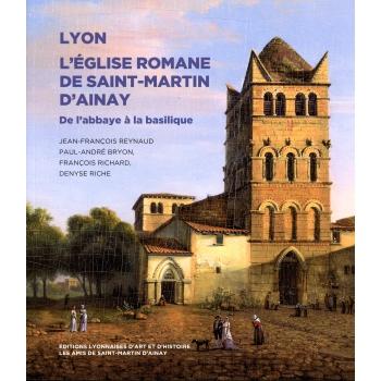 L'église romane de Saint-Martin d'Ainay