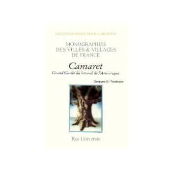 Camaret, grand'garde du littoral de l'Armorique