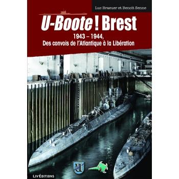 U-Boote - Brest - Tome II