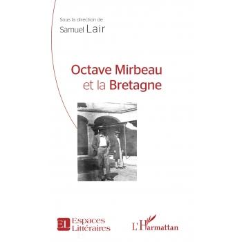 Octave Mirbeau et la Bretagne