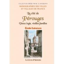 La cité de Pérouges - Vieux logis, vieilles familles