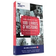 100 livres d'histoire à (re)découvrir