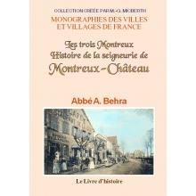Histoire de la Seigneurie de Montreux-Château