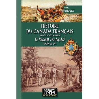 Histoire du Canada français - Tome Ier