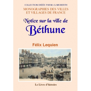Notice sur la ville de Béthune
