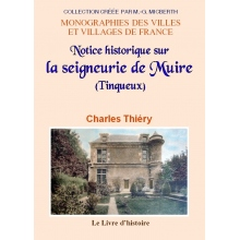 Notice historique sur la seigneurie de Muire (Tinqueux)