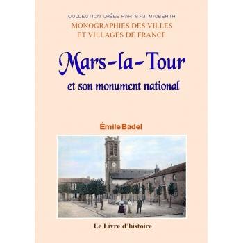 Mars-La-Tour et son monument national