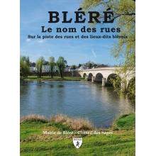Bléré - Le nom des rues
