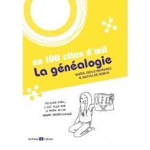 La généalogie en 100 clins d'œil