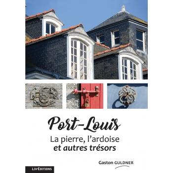 Port-Louis - la pierre, l'ardoise et autres trésors