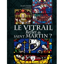 Le vitrail - Reflet de saint Martin?