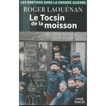 Les Bretons dans la Grande Guerre - Tome I