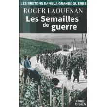 Les Bretons dans la Grande Guerre - Tome IV