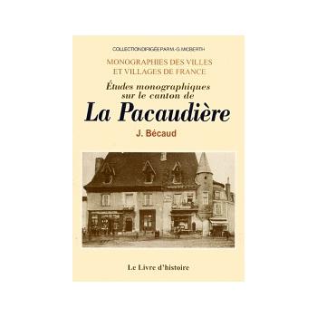 Etudes monographiques sur le canton de La Pacaudière