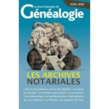Les archives notariales - Hors série de La RFG