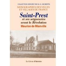 Saint-Prest et ses seigneureries avant la révolution