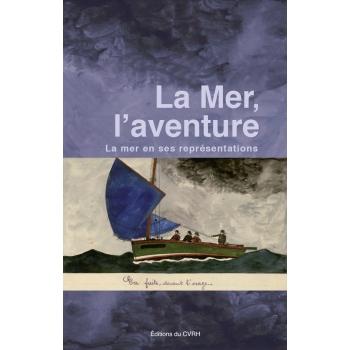 La Mer, l'aventure
