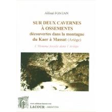 Sur deux cavernes à ossements découvertes dans la montagne du Kaer à Massat