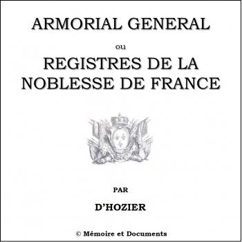 Armorial général ou registres de la noblesse de France (CD-Rom)